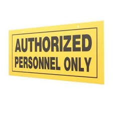 plastic authorized personnel only sign