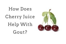 what kind of cherries for gout