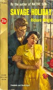 best richard wright our native son images savage holliday avon t 86 1954 author richard wright