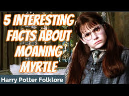 5 Interesting Facts About Moaning Myrtle - YouTube