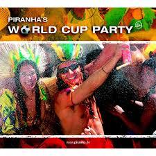 <b>Piranha's</b> World Cup <b>Party</b> | Various Artists | <b>Piranha</b> Records