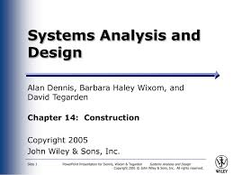 Systems Analysis And Design Wiley Systems Analysis And Design Alan Dennis Barbara Haley Wixom