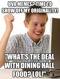 "uva memes? time to show off my originality! ""What's the deal with ... via Relatably.com"