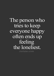 Quotes About Being Lonely Delectable I May Always End Up Feeling Lonely But It Doesn't Matter When I Know