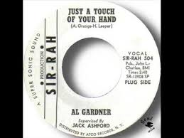 Al Gardner Just A Touch Of Your Hand | Northern soul, Touch, Hands