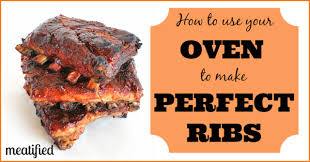 how to cook ribs in the oven meatified