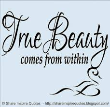 Beauty Comes From Within Quotes Best Of True BEAUTY Comes From Within Share Inspire Quotes Inspiring