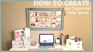 Organized Bedroom An Organized Desk Space Youtube