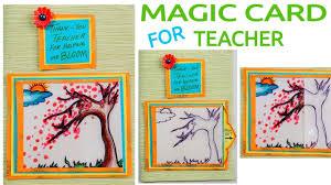 Teachers Birthday Card Magic Card For Teacher Diy Card Card Making Teachers Day Card Handmade Card Birthday Card