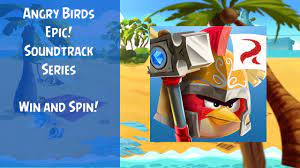 Angry Birds Epic Soundtrack | Win & Spin!