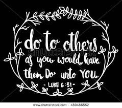 Do Unto Others Quotes New Do Others You Would Have Do Stock Vector Royalty Free 48