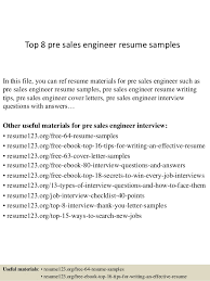 Top 8 pre sales engineer resume samples In this file, you can ref resume  materials ...