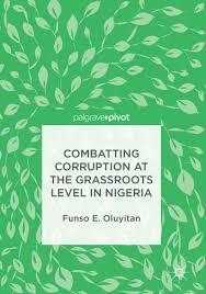 Combatting Corruption at the Grassroots Level in Nigeria <b>Funso E</b> ...