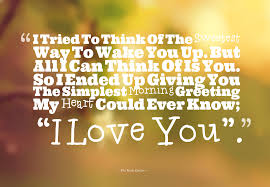 I Love U Good Morning Quotes