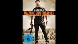 Machine Gun Preacher Hoffnung Ist Die Starkste Aller Waffen Youtube