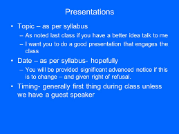 presentations topic as per syllabus as noted last class if you  1 presentations topic