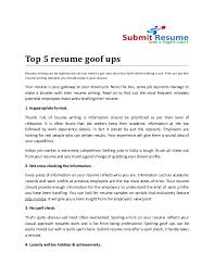Top 5 resume goof upsResume writing can be nightmarish yet you need to put  your best ...