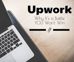 Upwork Review Why It's A Battle YOU Won't Win Unique My Lifeline Became My Deadline Quptes