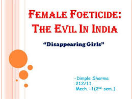 Chart On Female Foeticide Female Foeticide Authorstream