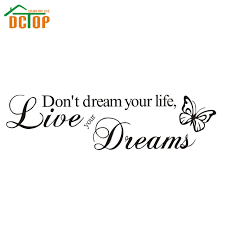 Live The Life Of Your Dreams Quote Best of DCTOP Don't Dream Your LifeLive Your Dreams Inspirational