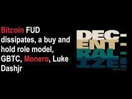 Gbtc Quote Amazing Bitcoin FUD Dissipates A Buy And Hold Role Model GBTC Monero