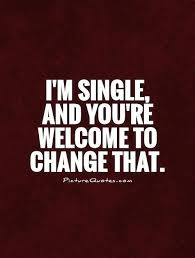 Single Quotes Magnificent I Am Single Quotes And Sayings