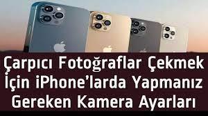 iPHONE KAMERA AYARLARI NASIL YAPILIR - iPhone Kamerası En iyi Nasıl  Kullanılır? - YouTube