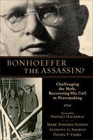 Bonhoeffer Quotes Amazing Was Bonhoeffer A Conspirator Joel Willitts