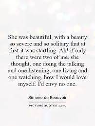 Amazing Quotes On Beauty Best Of She Was Beautiful With A Beauty So Severe And So Solitary That