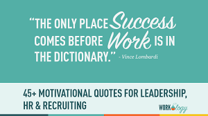 Monday Motivational Quotes For Work Gorgeous 48 Motivational Quotes For HR Recruiting And Leadership Workology