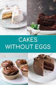 cake without eggs recipe collection