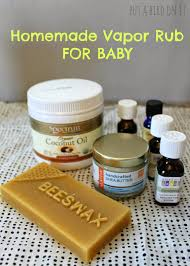DIY Homemade Baby Vapor Rub - Today's the Best Day