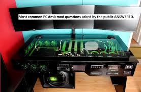 Custom water cooled PC desk mod commonly asked questions ANSWERED. - YouTube