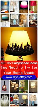 50 Diy Lampshade Ideas You Need To Try For Your Home Decor