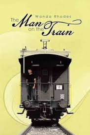 The Man on the Train by Wanda Rhodes (2013, Trade Paperback) for sale  online | eBay