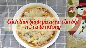 Cách làm bánh pizza không cần bột nở và lò nướng | Pizza without yeast,  baking powder