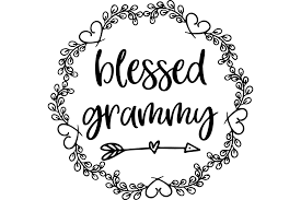 Blessed Grammy Graphic By Am Digital Designs Creative Fabrica In 2020 Cricut Projects Vinyl Free Fonts For Cricut Circuit Crafts