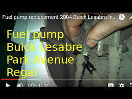 fuel pump replacement 2004 buick lesabre park avenue how to change  at 2004 Park Avenue Ultra Fuel Pump Wiring Diagram
