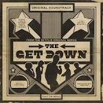 The Get Down [Original Soundtrack]