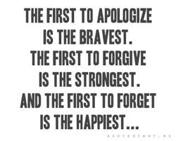 avtia howtoallow net wp content uploads 2013 10 first to apologize is bravest first to forgive is strongest first to forget is happiest jpg