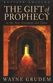 the gift of prophecy by wayne grudem