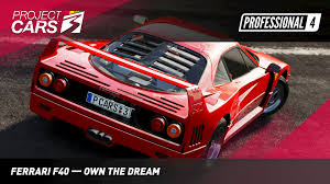 Benuzzi reports that the f40 was always intended to be a racing car. Project Cars 3 Ferrari F40 Own The Dream