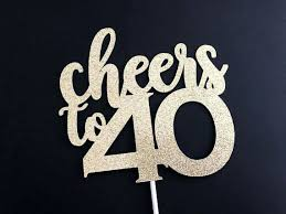 40th Birthday Cake Toppers For Him Custom Acrylic Topper Order