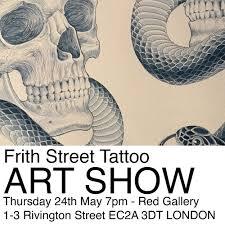 Frith Street Tattoo Frith Street Tattoo Art Show