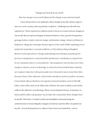 ib art essay ib art essay ldquochange and growth in our worldrdquo how the changes in our world influenced the