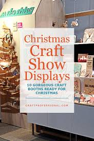 28th Street Showplace In Wyoming MI  West Michigan Winter Christmas Craft Show Booth Ideas