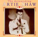 Astonishing Artie Shaw