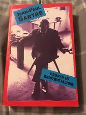 jean paul sartre existentialism in antiquarian collectable  essays in existentialism by jean paul sartre paperback 1987