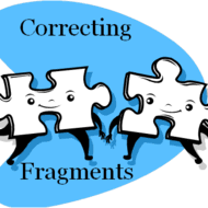 Sentence Fragments Correcting Sentence Fragments Tutorial Sophia Learning