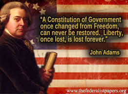 John Adams Quotes Custom John Adams Quote Liberty Once Lost Is Lost Forever
